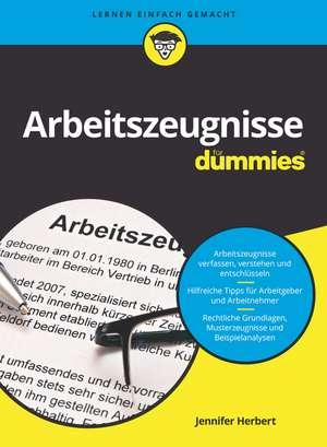 Arbeitszeugnisse für Dummies de Jennifer Herbert