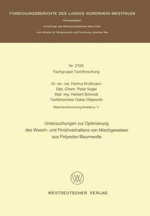 Untersuchungen zur Optimierung des Wasch- und Finishverhaltens von Mischgeweben aus Polyester/Baumwolle de Helmut Krüssmann