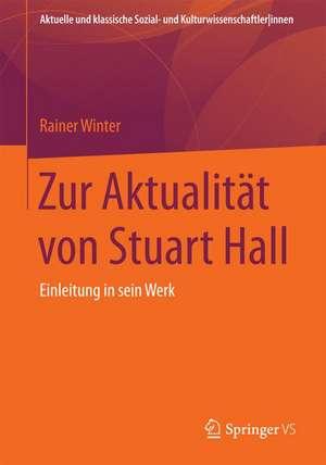 Zur Aktualitaet von Stuart Hall