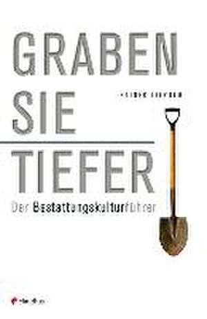 Graben Sie tiefer! de Rainer Liepold