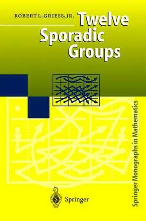 Twelve Sporadic Groups de Robert L. Jr. Griess