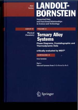Selected Systems from C-Cr-Fe to Co-Fe-S de Materials Science and International Team, MSIT®