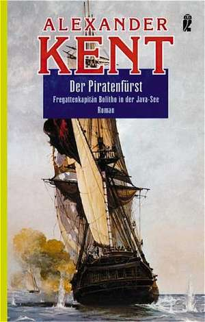 Der Piratenfürst de Alexander Kent