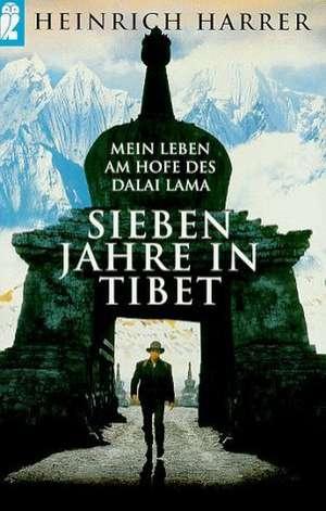 Sieben Jahre in Tibet de Heinrich Harrer