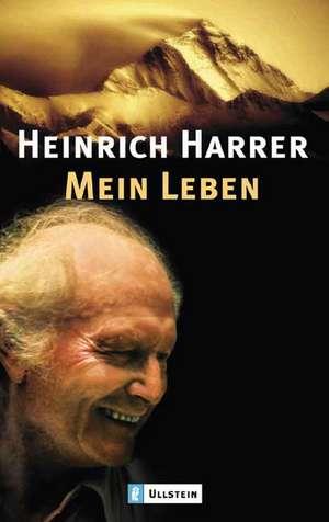 Mein Leben de Heinrich Harrer