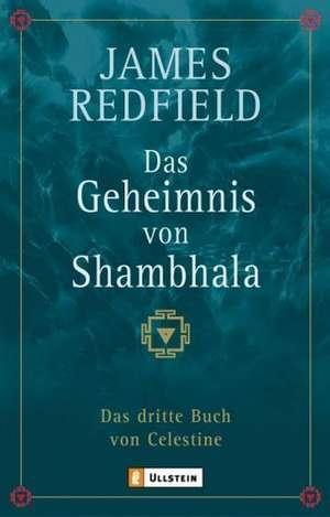 Das Geheimnis von Shambhala de James Redfield