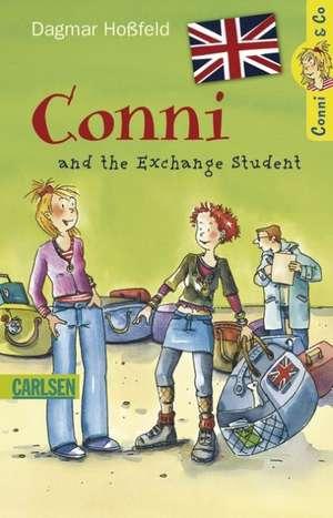 Conni & Co 03 (engl): Conni and the Exchange Student: de la 11 ani de Dagmar Hoßfeld