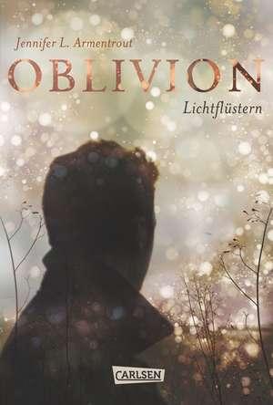 Obsidian 0: Oblivion 1. Lichtflüstern (Obsidian aus Daemons Sicht erzählt) de Jennifer L. Armentrout