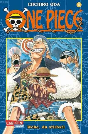 One Piece 08. Wehe, du stirbst! de Eiichiro Oda