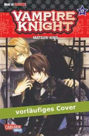 Vampire Knight 17 de Matsuri Hino