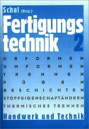 Fertigungstechnik 2