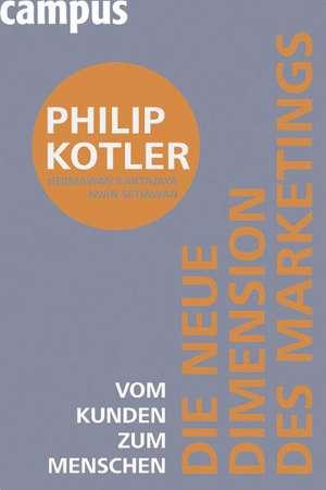 Die neue Dimension des Marketings de Philip Kotler