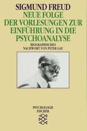 Neue Folge der Vorlesungen zur Einfuehrung in die Psychoanalyse