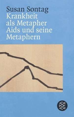 Krankheit als Metapher & Aids und seine Metaphern