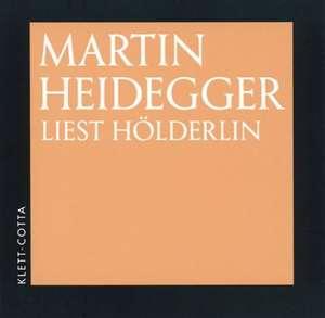 Martin Heidegger liest Hoelderlin