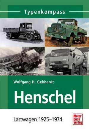 Henschel de Wolfgang H. Gebhardt