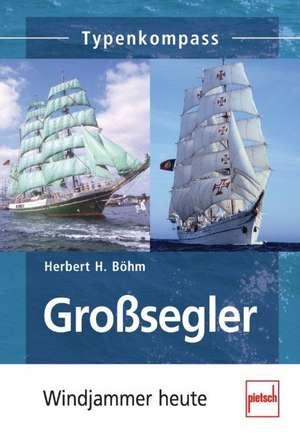 Großsegler de Herbert H. Böhm