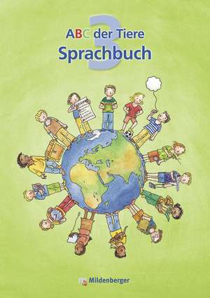 ABC der Tiere 3 - Arbeitsheft Sprachbuch