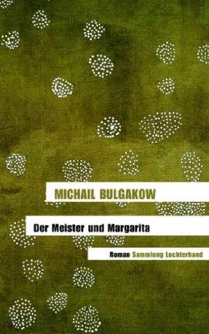 Der Meister und Margarita de Michail Bulgakow