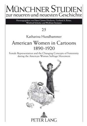 American Women in Cartoons 1890-1920 de Katharina Hundhammer