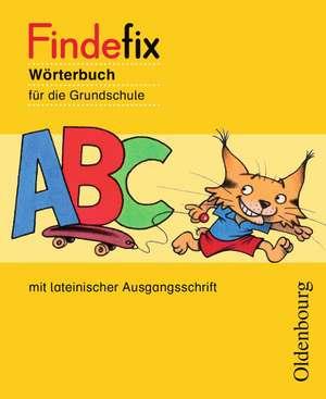 Findefix Woerterbuch in lateinischer Ausgangsschrift