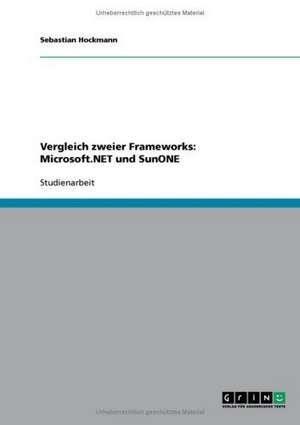 Vergleich zweier Frameworks: Microsoft.NET und SunONE de Sebastian Hockmann
