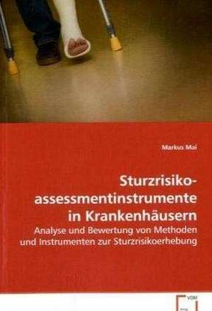 Sturzrisikoassessmentinstrumente in Krankenhaeusern
