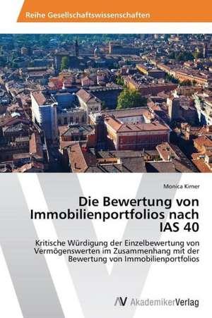 Die Bewertung von Immobilienportfolios nach IAS 40 de Kirner Monica