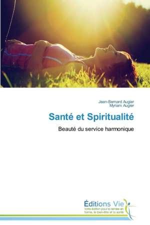 Sante Et Spiritualite