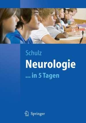 Neurologie...in 5 Tagen