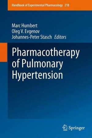 Pharmacotherapy of Pulmonary Hypertension de Marc Humbert