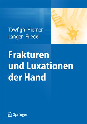 Frakturen und Luxationen der Hand