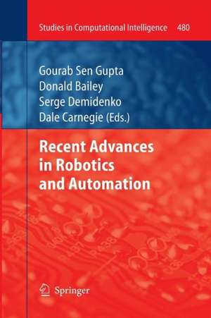 Recent Advances in Robotics and Automation de Gourab Sen Gupta