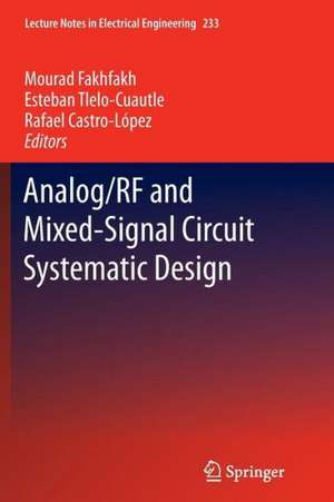 Analog/RF and Mixed-Signal Circuit Systematic Design de Mourad Fakhfakh