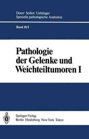 Pathologie der Gelenke und Weichteiltumoren de M. Aufdermaur