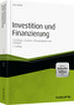 Investition und Finanzierung - mit Arbeitshilfen online de Jörg Wöltje