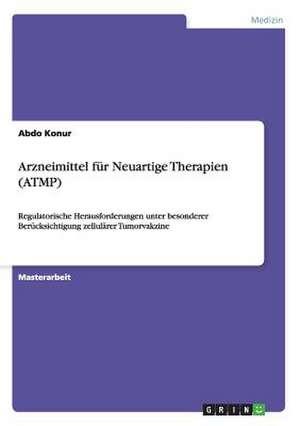 Arzneimittel fuer Neuartige Therapien (ATMP)