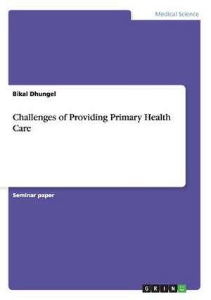 Challenges of Providing Primary Health C