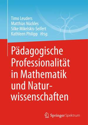 Paedagogische Professionalitaet in Mathematik und Naturwissenschaften