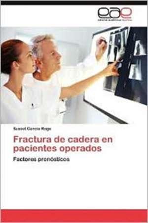 Fractura de Cadera En Pacientes Operados