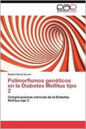 Polimorfismos Geneticos En La Diabetes Mellitus Tipo 2