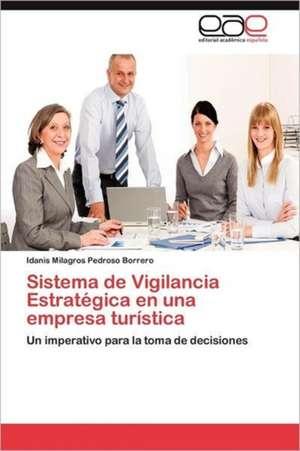 Sistema de Vigilancia Estrategica En Una Empresa Turistica