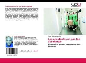 Los Accidentes No Son Tan Accidentes