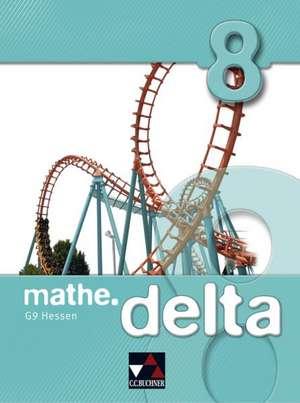 mathe.delta 8 Hessen (G9) de Michael Kleine