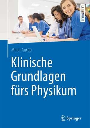 Klinische Grundlagen fuers Physikum
