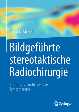 Bildgefuehrte stereotaktische Radiochirurgie
