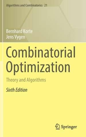 Combinatorial Optimization: Theory and Algorithms de Bernhard Korte