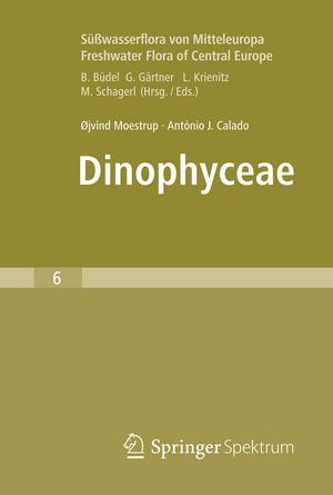 Suesswasserflora von Mitteleuropa, Bd. 6 - Freshwater Flora of Central Europe, Vol. 6: Dinophyceae