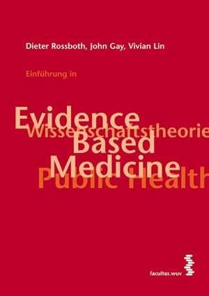 Einfuehrung in Evidence Based Medicine