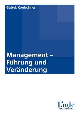 Management - Fuehrung und Veraenderung